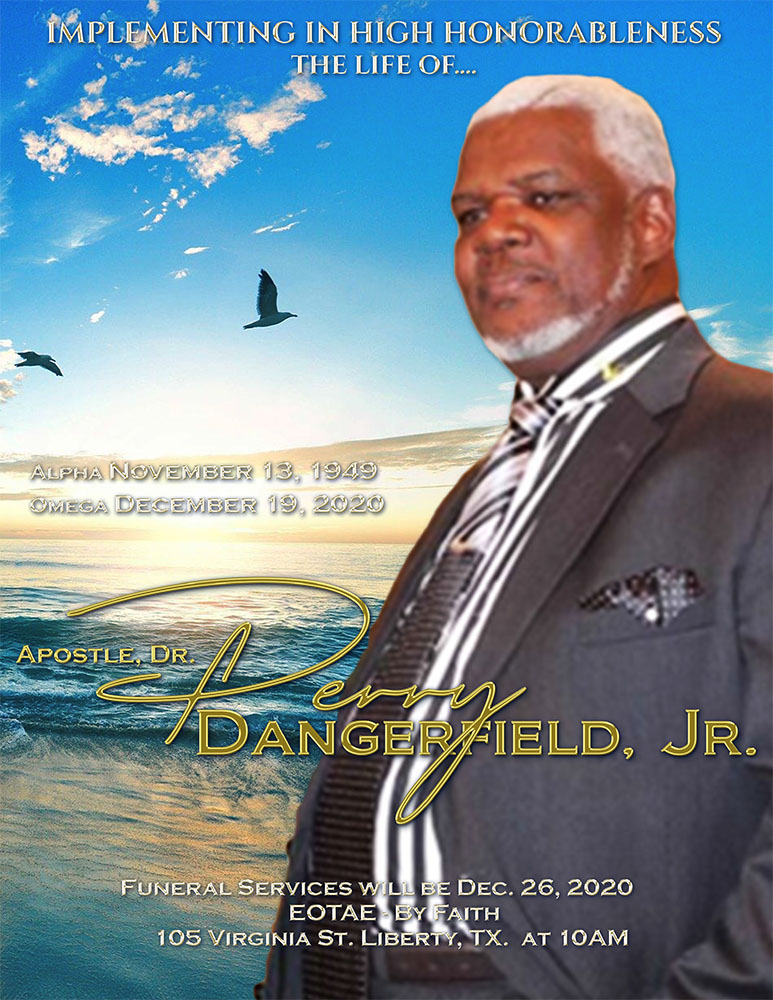 Perry Dangerfield Jr 1949 – 2020
